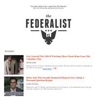 The Federalist Daily Briefing for 02/14/2021