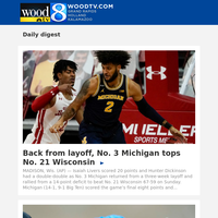 Back from layoff, No. 3 Michigan tops No. 21 Wisconsin (15 February 2021, for {EMAIL})