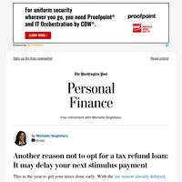 Personal Finance: Another reason not to opt for a tax refund loan: It may delay your next stimulus payment