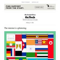On Tech: The internet is splintering