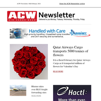 ACW Newsletter 18th February 2021 - Qatar Airways Cargo transports 5000 tonnes of flowers