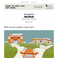 On Tech: Who wins the (online) corner store?