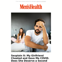 My Girlfriend Cheated and Gave Me COVID. Does She Deserve a Second Chance?