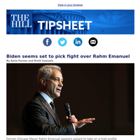 Tipsheet: Biden seems set to pick fight over Rahm Emanuel