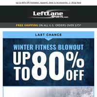 Last Chance: Winter Fitness Blowout Sale