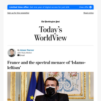 Today's WorldView: France and the spectral menace of 'Islamo-leftism'