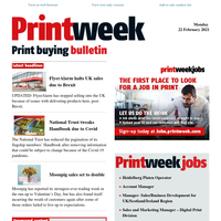 Print buying news - FlyerAlarm halts UK sales; Trust tweaks Handbook due to Covid; Moonpig sales to double; Papico; CVG; and more...