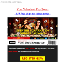 {NAME}, $55 Free Chips to play on special games!