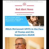 🚨 ALERT: Mitch Spits in Trump's Face AGAIN