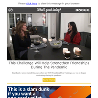 Feel Good Friday: This Challenge Will Help Strengthen Friendships During the Pandemic