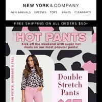 Weekend Vibes = Hot Pants Deals