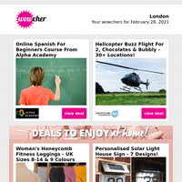 Online Spanish For Beginners Course £8   Helicopter Flight & Bubbly for 2 £59   M&Ms Exclusive Hamper Box £9.99   Mother's Day Bouquet & Balloon £18   Crazy Bear Champagne Afternoon Tea £26.50