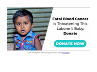 Fatal blood cancer is threatening this laborer's baby. Donate