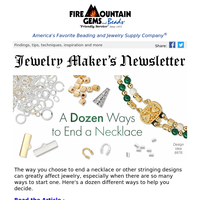 Newsletter for Jewelry-Makers: How to End Your Designs