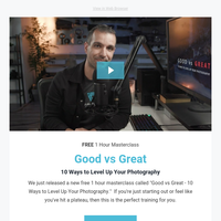 Join Pye's Free Webinar | Good vs Great - 10 Ways to Level Up Your Photography
