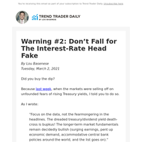 Warning #2: Don't Fall for The Interest-Rate Head Fake