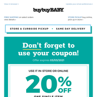 You still have a 20% OFF coupon to use on a special baby treat! 🍬Hay-O! Let's go!