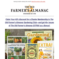 You've been gifted 40+ issues of EXTRA! from the Old Farmer's Almanac