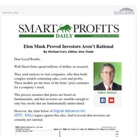 Elon Musk Proved Investors Aren't Rational