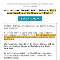 make Ted Cruz furious: Green New Deal Polling >>