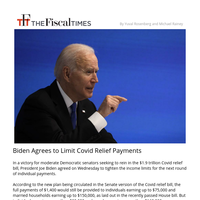 Biden Agrees to Limit Covid Relief Payments