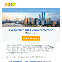 Experience the Empowered Edge | NXP Tech Days – Register Now