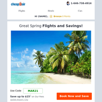Round-Trip Spring Flights from just $48.99!