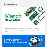 Spring forward with FormAssembly ☘️ | March Newsletter