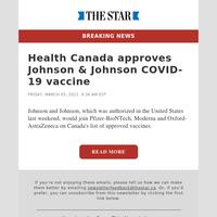 Health Canada approves Johnson & Johnson COVID-19 vaccine