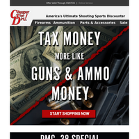 Invest Your Tax Refund in Ammo and Firearms