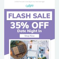 FLASH SALE: Get 35% Off Date Night In