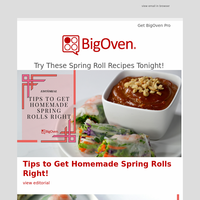 Put a Spring (Roll) in Your Step with These Great Recipes!