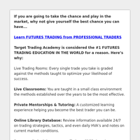 Learn from the #1 Futures Trading Education Institute in the World