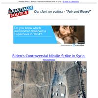 Biden's Controversial Missile Strike in Syria