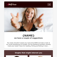 {NAME} - exciting singles are waiting for you!