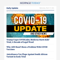 Trump Urges COVID Jabs; Moderna Starts Kids' Trial; A Decade of Legal Weed