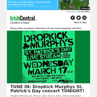 A St. Patrick's Day treat! Tune in for Dropkick Murphys live stream concert at 7pm EST!