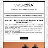 Finding the Best Vape to Pair With Your Morning Coffee