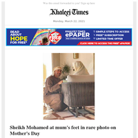 Sheikh Mohamed at mum's feet in rare photo on Mother's Day; 2 new UAE visas for tourists, remote work: All we know so far; Covid-19: Married 66 years, husband, wife die minutes apart of virus