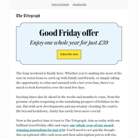 Good Friday offer: One year for just £39