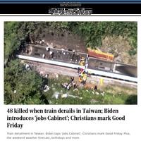 48 killed when train derails in Taiwan; Biden introduces 'jobs Cabinet'; Christians mark Good Friday