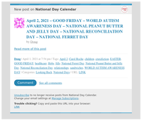 [New post] April 2, 2021 – GOOD FRIDAY – WORLD AUTISM AWARENESS DAY – NATIONAL PEANUT BUTTER AND JELLY DAY – NATIONAL RECONCILIATION DAY – NATIONAL FERRET DAY