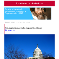 U.S. Capitol Comes Under Siege on Good Friday