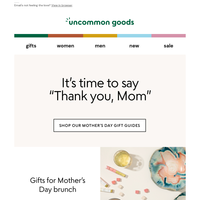 Our Mother's Day Gift Guides are here for you (kind of like Mom ✨)