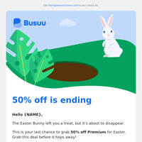 50% off is almost gone 🍬 Don't miss out on your Easter treat 🐣