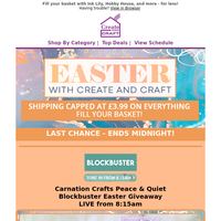 Last chance - Easter Capped P&P ends tonight!