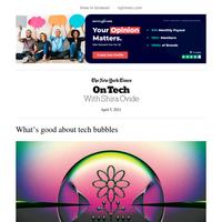 On Tech: What's good about tech bubbles