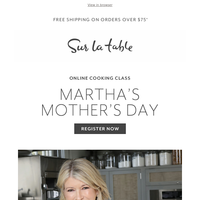 Celebrate Mother's Day with Martha Stewart