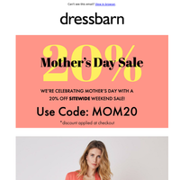 Our Mother's Day Sale Is Here!