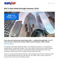 NYC 5-Star Hotel through Summer, $219